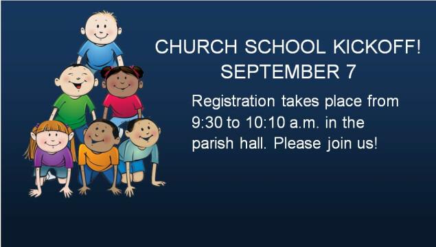 Please join us for Church School Registration September 7!