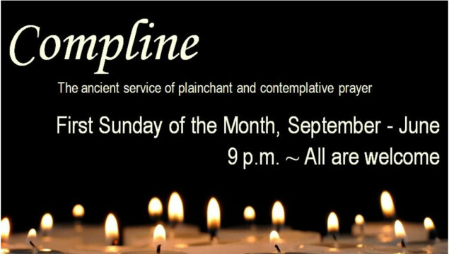 Compline begins again September 7 - click to learn more about the choir