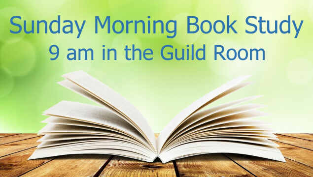 Sunday Morning Book Study between services through October 1
