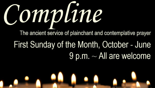 Join us for Compline, Sunday, December 6 at 9 pm