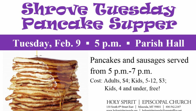 Join us for the annual Shrove Tuesday Pancake Supper, February 9