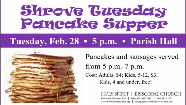 Shrove Tuesday Pancake Supper, February 28