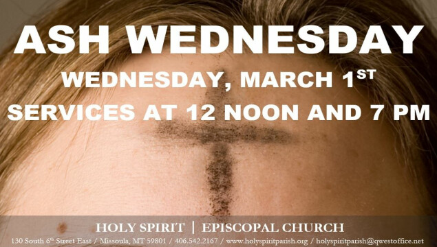 Ash Wednesday, services at Noon and 7 pm on March 1