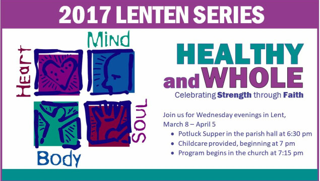 Our 2017 Lenten Series: Healthy and Whole