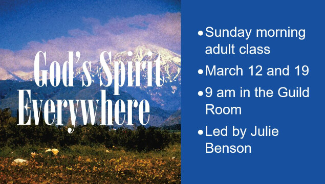 New Sunday Morning Class, 9 am March 12 and 19