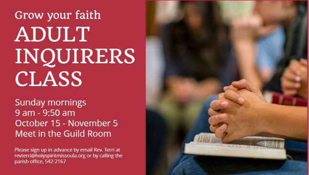 Adult Inquirers Class October 15 - November 5