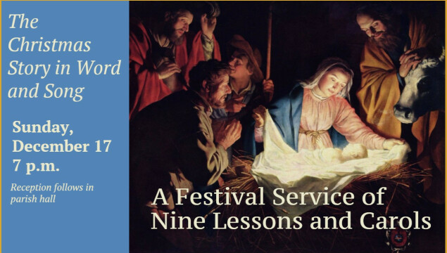 Join us for A Festival Service of Lessons and Carols, Dec. 17 at 7 pm