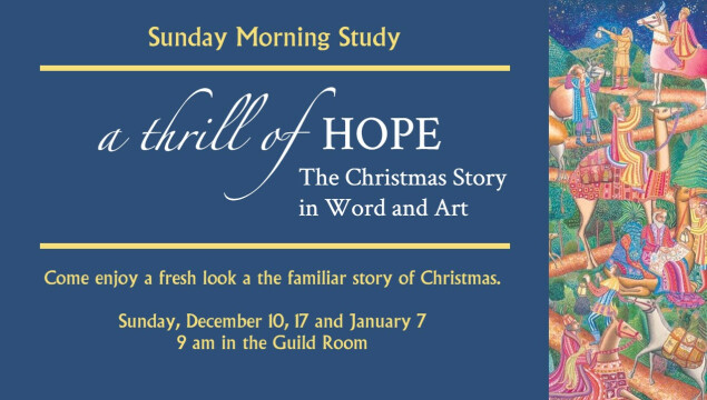 A Thrill of Hope: an Advent/Christmas Sunday morning study