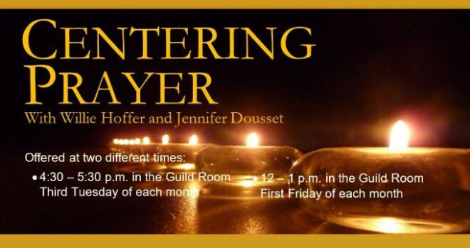 4:30 pm Centering Prayer