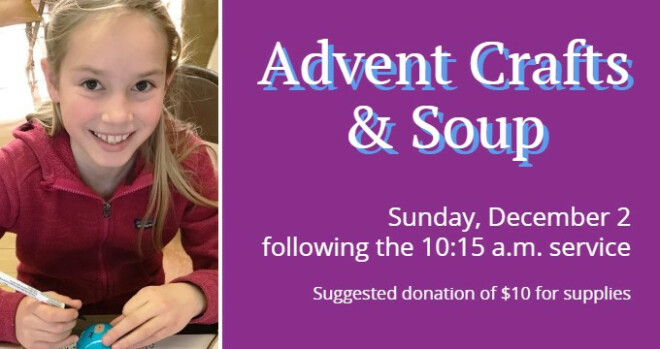 11:45 am Advent Crafts and Soup