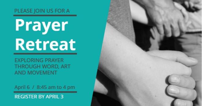 Retreat: Exploring Prayer through Word, Art and Movement