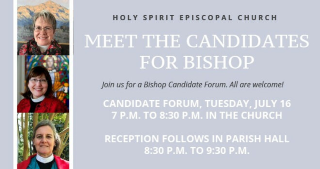 7:00 pm Meet the Candidates for Bishop