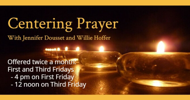 4 pm Centering Prayer