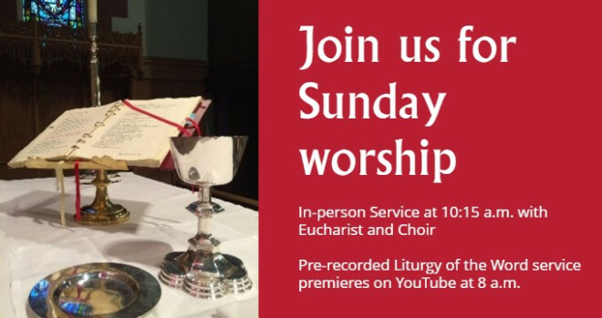 Worship Services at 8 am and 10:15 am